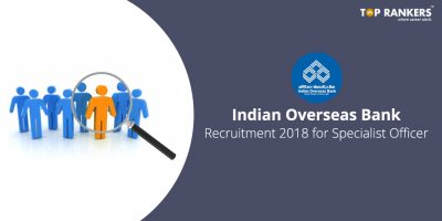 Indian Overseas Bank Recruitment 2018 for Specialist Officer