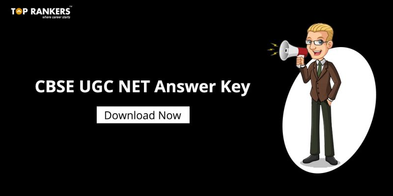 CBSE UGC NET Answer Key Out - Check Here!