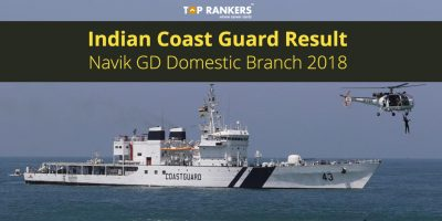 Indian Coast Guard Result – Navik GD Domestic Branch 2018