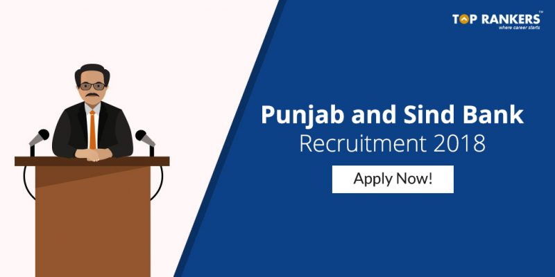 Punjab and Sind Bank Recruitment 2018