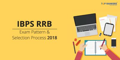 IBPS RRB Exam Pattern & Selection Process 2018