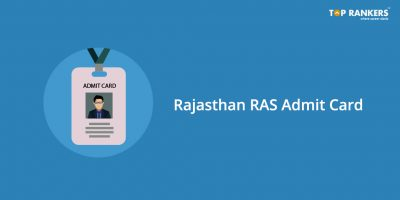 Rajasthan RAS Admit Card 2018 Released – Download Now!