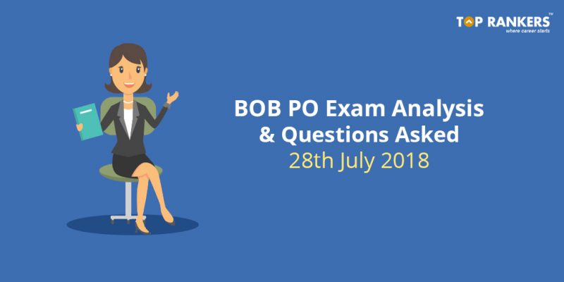 BOB Manipal PO Exam Analysis 28th July 2018 & Questions Asked