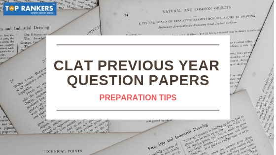 CLAT Question Papers 2019 - Download Previous Years Papers PDF
