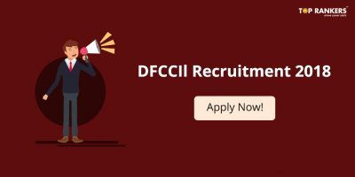DFCCIL Recruitment 2018 | Exam Date Postponed!