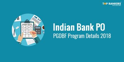 Indian Bank PO PGDBF Programme Details 2018