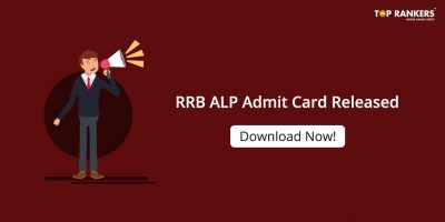 RRB ALP Admit Card 2018 Released | Download Hall Ticket now!