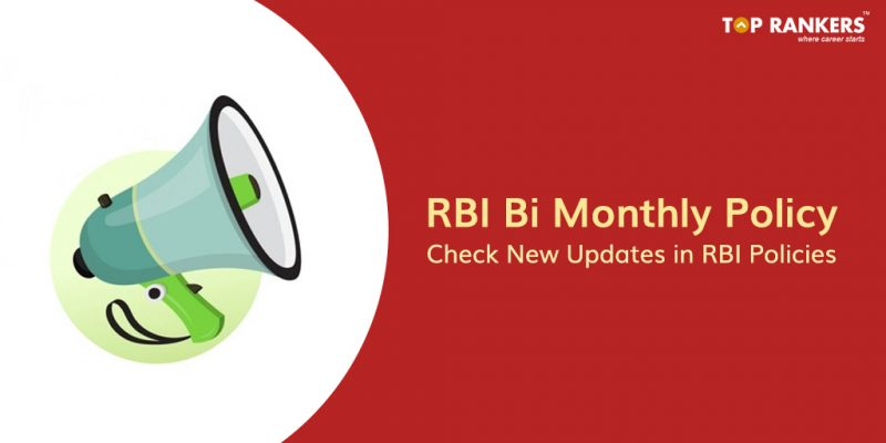 RBI Bi Monthly Monetary Policy