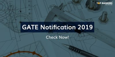 Gate Notification 2019 | Gate Official Notification released!