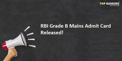 RBI Grade B Admit Card for Phase II 2018 Out – Download Now!