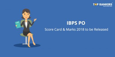IBPS PO Score Card & Marks 2018 to be released