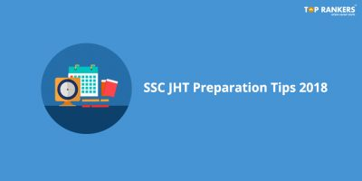 SSC Junior Hindi Translator Preparation Tips 2018