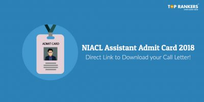 NIACL Assistant Admit Card 2018 | To be released soon!