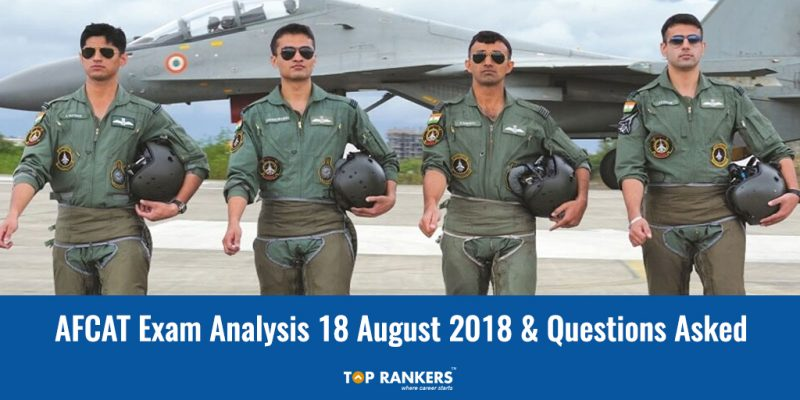 AFCAT Exam Analysis 18th August 2018