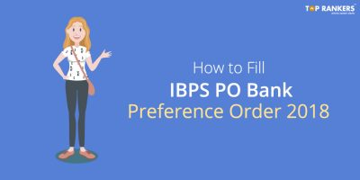 How to Fill IBPS PO Bank Preference Order 2018