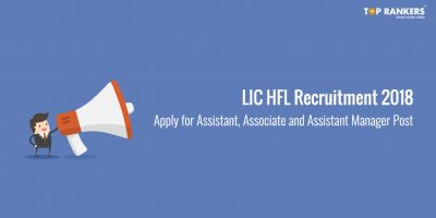 LIC HFL Recruitment 2018 | Apply Online Now for 300 Vacancies!