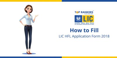 How to Fill LIC HFL Application Form 2018