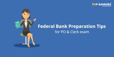 Federal Bank Preparation Tips for PO & Clerk Exam 2018