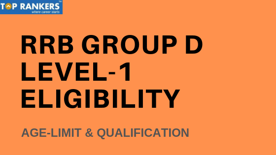 Railway Group D Level 1 Eligibility