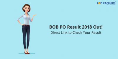 Bank of Baroda PO Result 2018 Declared – Check Now!
