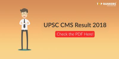 UPSC CMS Result 2018 out – Check Result Now!
