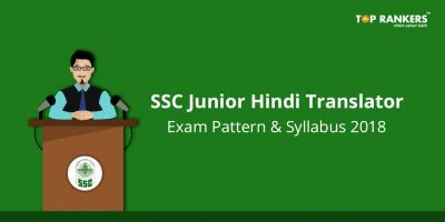 SSC Junior Hindi Translator Syllabus and Exam Pattern 2018