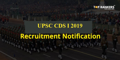 UPSC CDS Recruitment Notification 2019 | Apply for CDS 1 2019 Now!