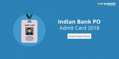 Indian Bank PO Admit Card 2018 – Download Pre-Exam Training Call Letter