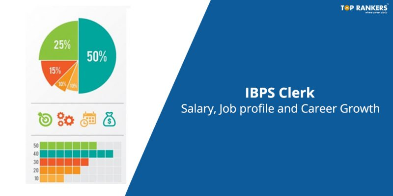 IBPS Clerk Salary & Job Profile