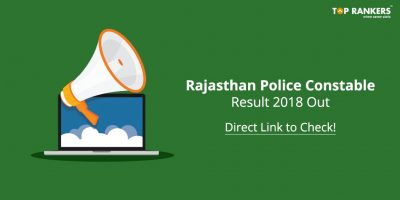 Rajasthan Police Constable Result 2018 Out- Direct Link to Check!