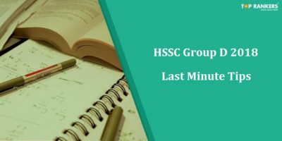 HSSC Group D Preparation Tips 2018 | Check Last Minute Tips