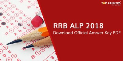 RRB ALP Answer Key 2018 – Download the Official Answer Key PDF