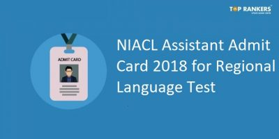 NIACL Assistant Admit Card 2018 for Regional Language Test Out | Download Call letter