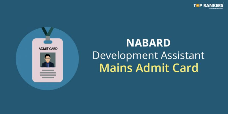 NABARD Admit Card for Development Assistant Mains