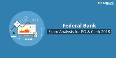 Federal Bank Exam Analysis for PO & Clerk 2018