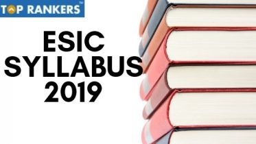 ESIC Syllabus 2019 | Detailed ESIC Exam Syllabus & Important Topics