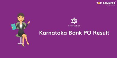 Karnataka Bank PO Interview Result 2018 – Check Your Result Here!