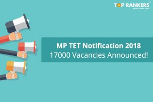 MP TET Notification 2018 Out   Apply Online for 17000 vacancies!