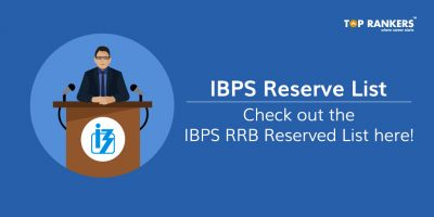 IBPS RRB Reserve List 2017 for RRB Officer & Office Assistant Out – Check Here
