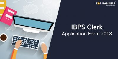 IBPS Clerk 2018 Application Form – Last Date to Print Application Form
