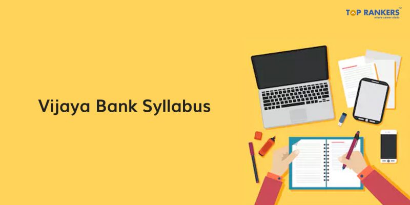 Detailed Vijaya Bank Syllabus 2018