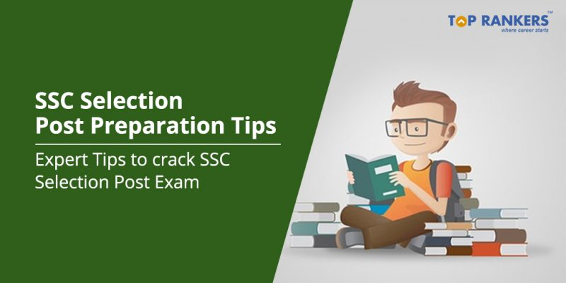 SSC Selection Post Preparation Tips