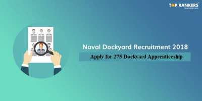 Naval Dockyard Recruitment 2018 | 275 Dockyard Apprenticeship vacancies!