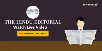 The Hindu Editorial – Daily Current Affairs Video & PDFs