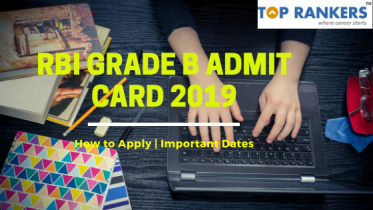 RBI Grade B Admit Card 2019- Call Letter Paper II Will Be Released Soon