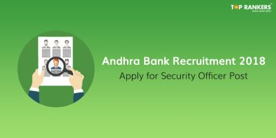 Andhra Bank Recruitment 2018 | Apply for the post of Security Officer