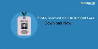 NIACL Assistant Admit Card for Main Exam Released | Download Now!