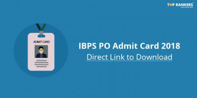 IBPS PO Admit card for Interview 2018 out – Download Now!