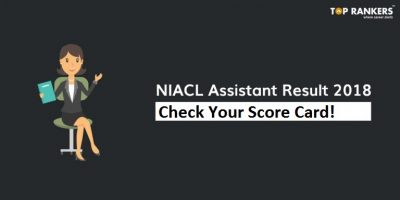 NIACL Assistant Mains Result 2018 – Download Your Score Card!