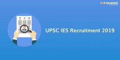 UPSC IES Recruitment 2019 – Apply Online for 581 ESE Vacancy!